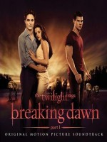 The Twilight Saga: Breaking Dawn – Part 1 (Soundtrack)
